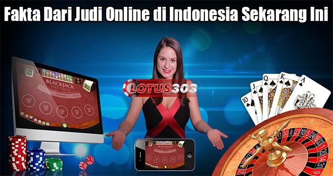 Fakta Dari Judi Online di Indonesia Sekarang Ini